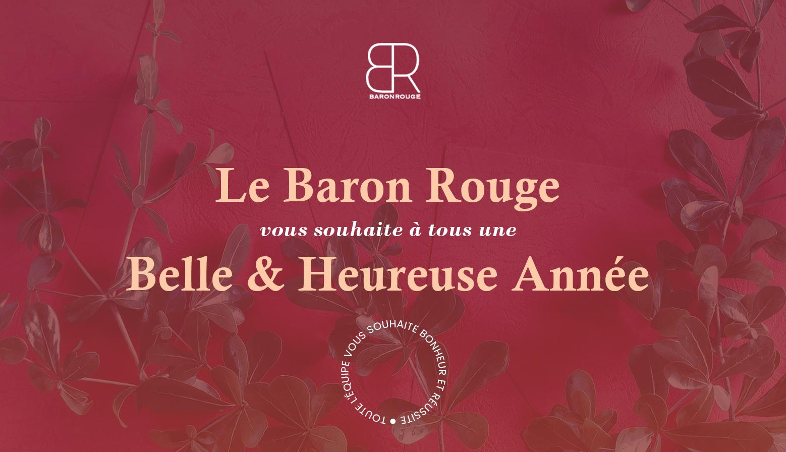 Le restaurant Baron Rouge vous souhaite une excellente année